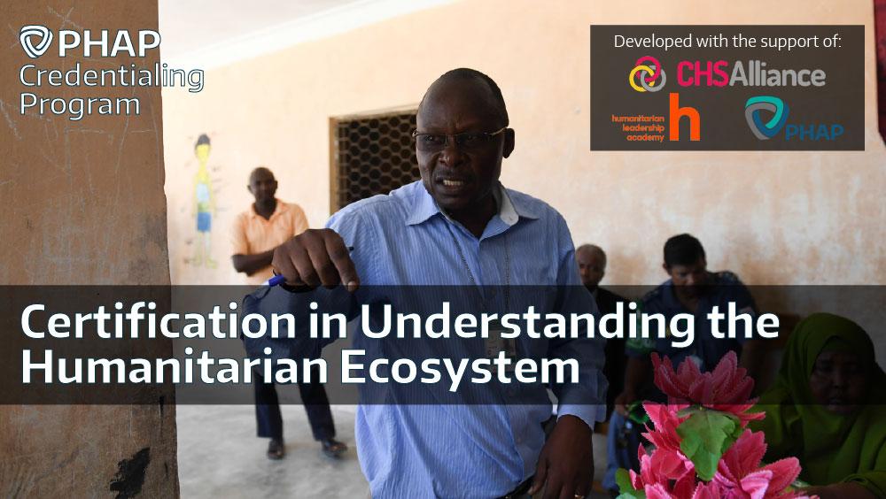 Study Guide: Understanding the Humanitarian Ecosystem