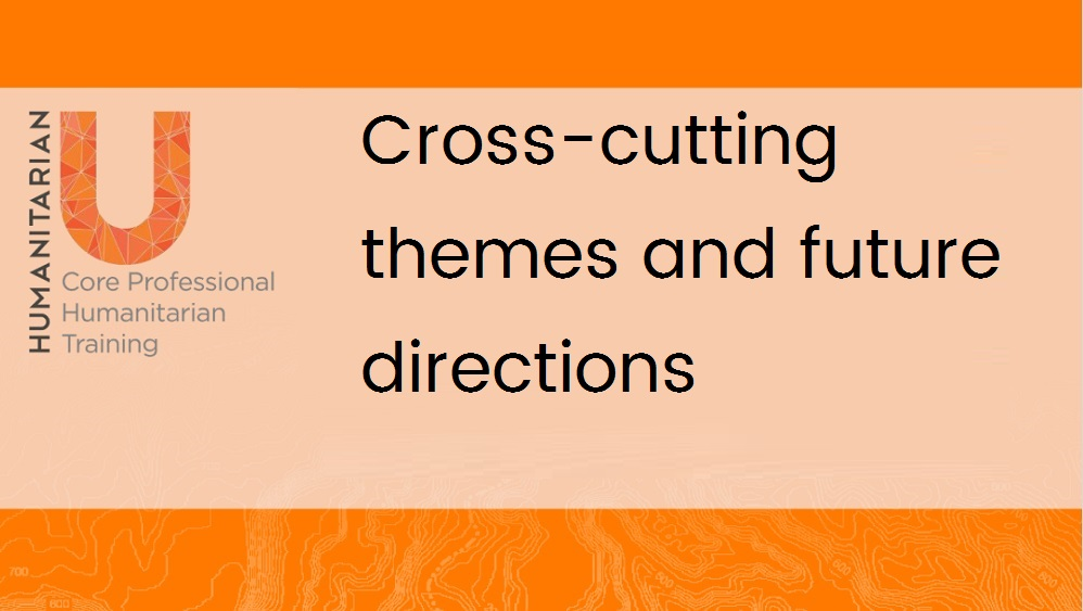 Rsum De Module 3 Humanitarian U Cross Cutting Themes And Future